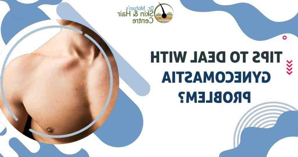 Comment traiter la gynécomastie rapidement